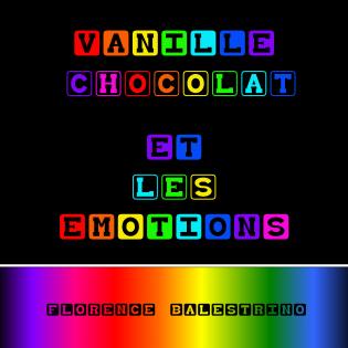 Vanille chocolat et les emotions couverture